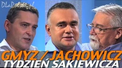 Tydzień Sakiewicza – Gmyz i Jachowicz