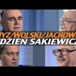 Tydzień Sakiewicza – Jachowicz, Gmyz, Wolski