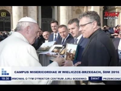 Campus Misericordiae w Wieliczce – Brzegach, ŚDM 2016