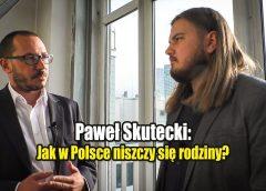 Jak w Polsce niszczy się rodziny?