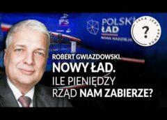 Polski Ład. Ile pieniędzy ZABIERZE nam rząd?